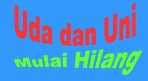 Uda dan Uni, Panggilan Khas Minangkabau yang Hilang Ditelan Waktu